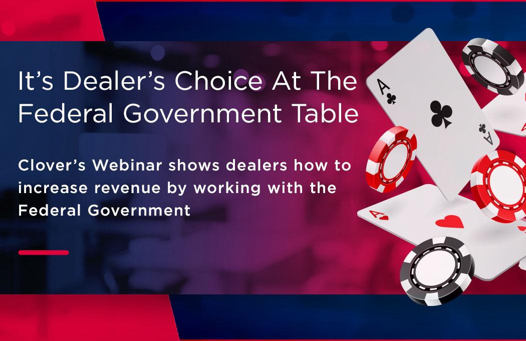 It's Dealer's Choice!